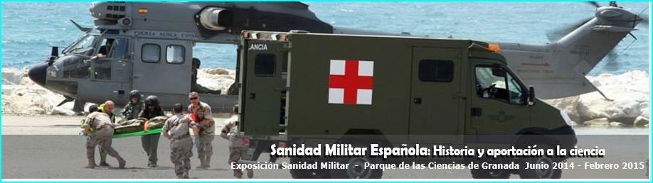 Exposición Medicina Miitar Española. Granada